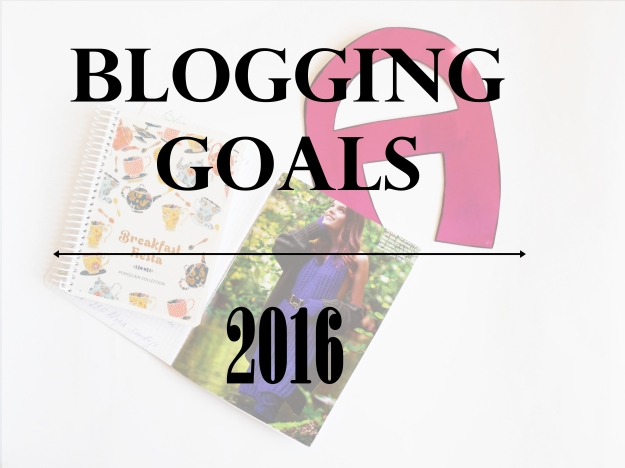 blogging goals 2016 | anitasdiaries